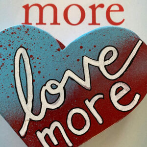 """Shannon Louck's book cover """"Love More"""" and Muse Fire Art Wooden heart"""